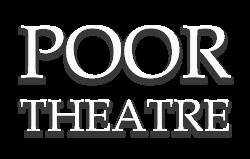Poor Theatre
